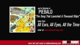 Piebald - The Song That Launched A Thousand Ships