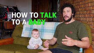 HOW TO TALK TO A BABY
