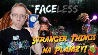 The Faceless | Gra w klimacie Stranger Things!