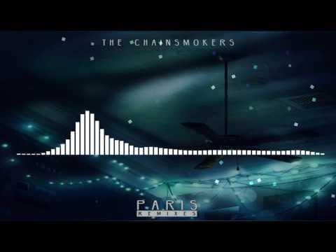 The Chainsmokers - Paris (Refeci x Helion x Taw Remix)