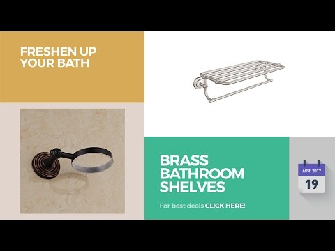 Brass Bathroom Shelves Collection Freshen Up Your Bath