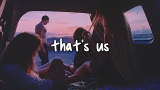 anson seabra - that's us // lyrics