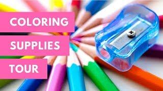 Coloring Supplies Tour - Part 1