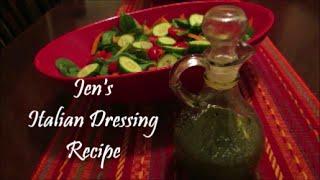 Jen's Italian Dressing Recipe