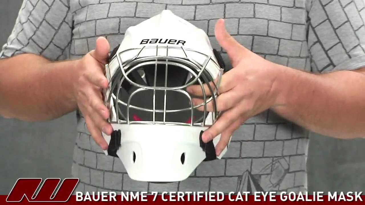 57dfdb60061 Bauer NME 7 Certified Cat Eye Goalie Mask - YouTube