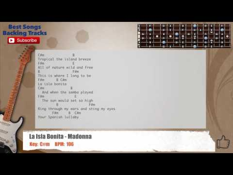 La Isla Bonita - Madonna Guitar Backing Track with scale, chords and lyrics