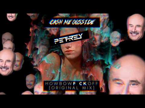 PETREY - HowBowF*ckOff(Original Mix)