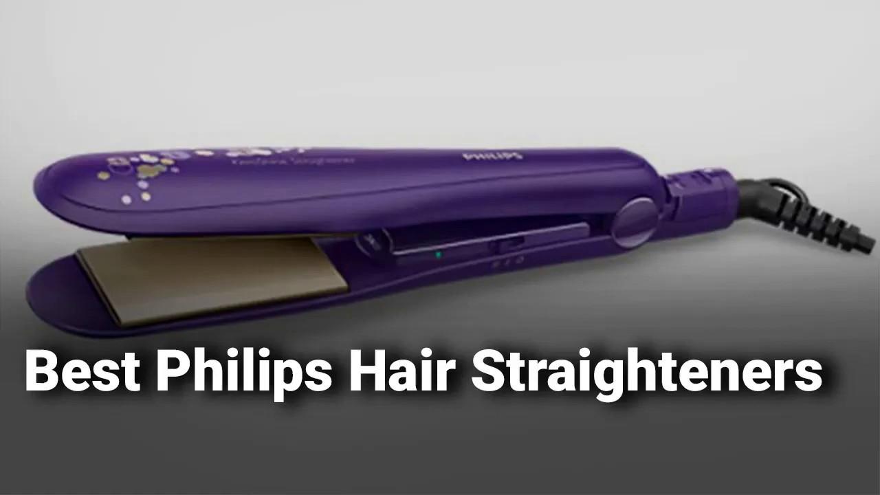 Best Philips Hair Straightener