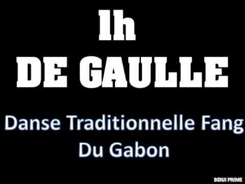 1h De Danse Gaulle Du Gabon (Part I)