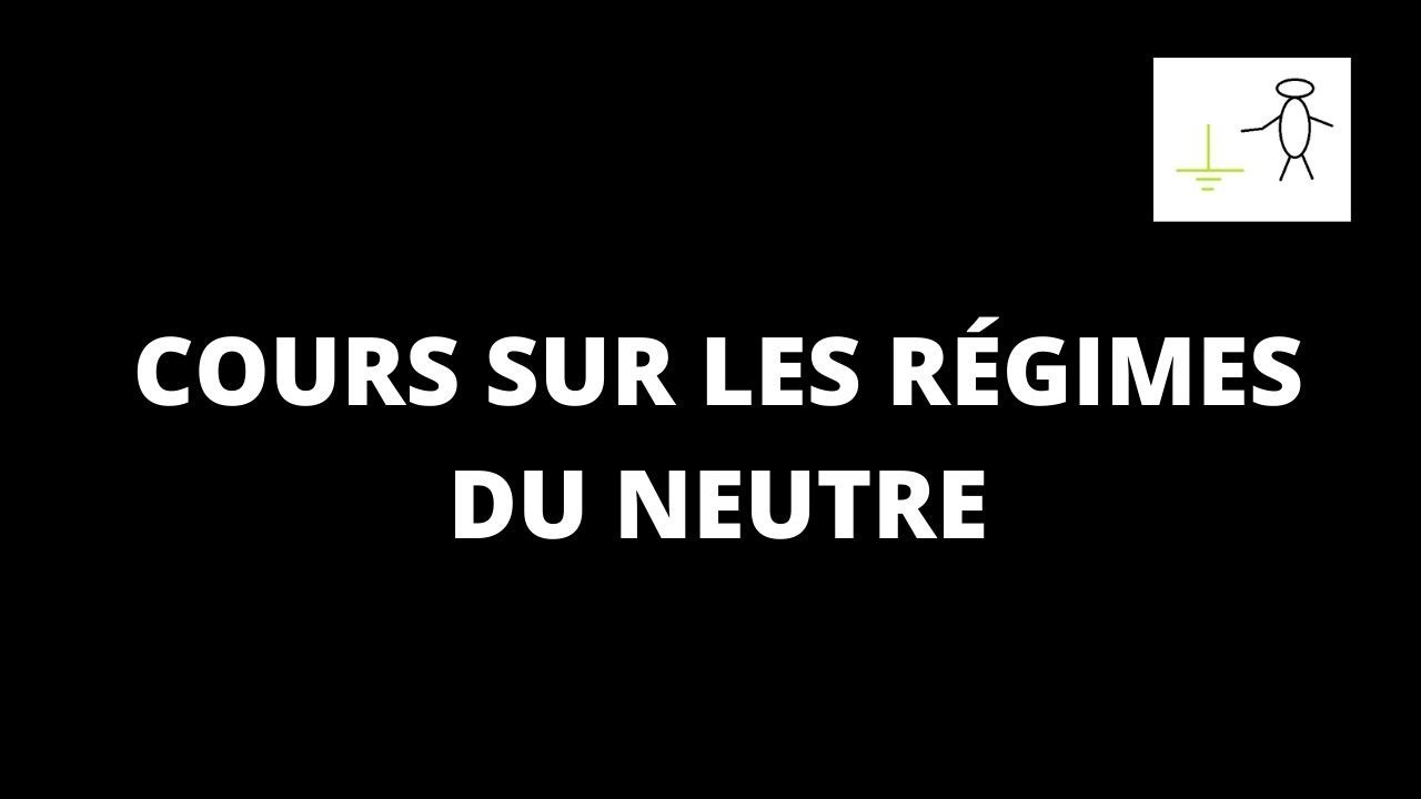 COURS DETAILLE SUR LES REGIMES DU NEUTRE #Regime