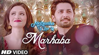 Marhaba Video Song | Mehrunisa V Lub U |  Danish Taimoor, Sana Javed, Jawed sheik