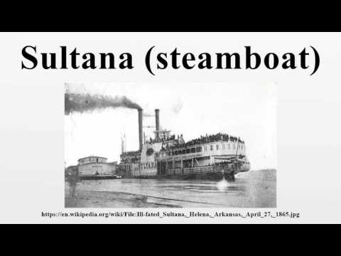 Sultana (steamboat) - YouTube