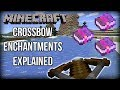 Minecraft - ALL Crossbow Enchantments EXPLAINED! (Minecraft 1.14/Bedrock Edition)