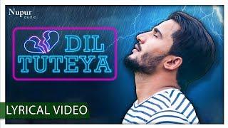 Dil Tuteya by Amit Ror | Latest Haryanvi Sad Song 2018 | Full Song | Nav Haryanvi