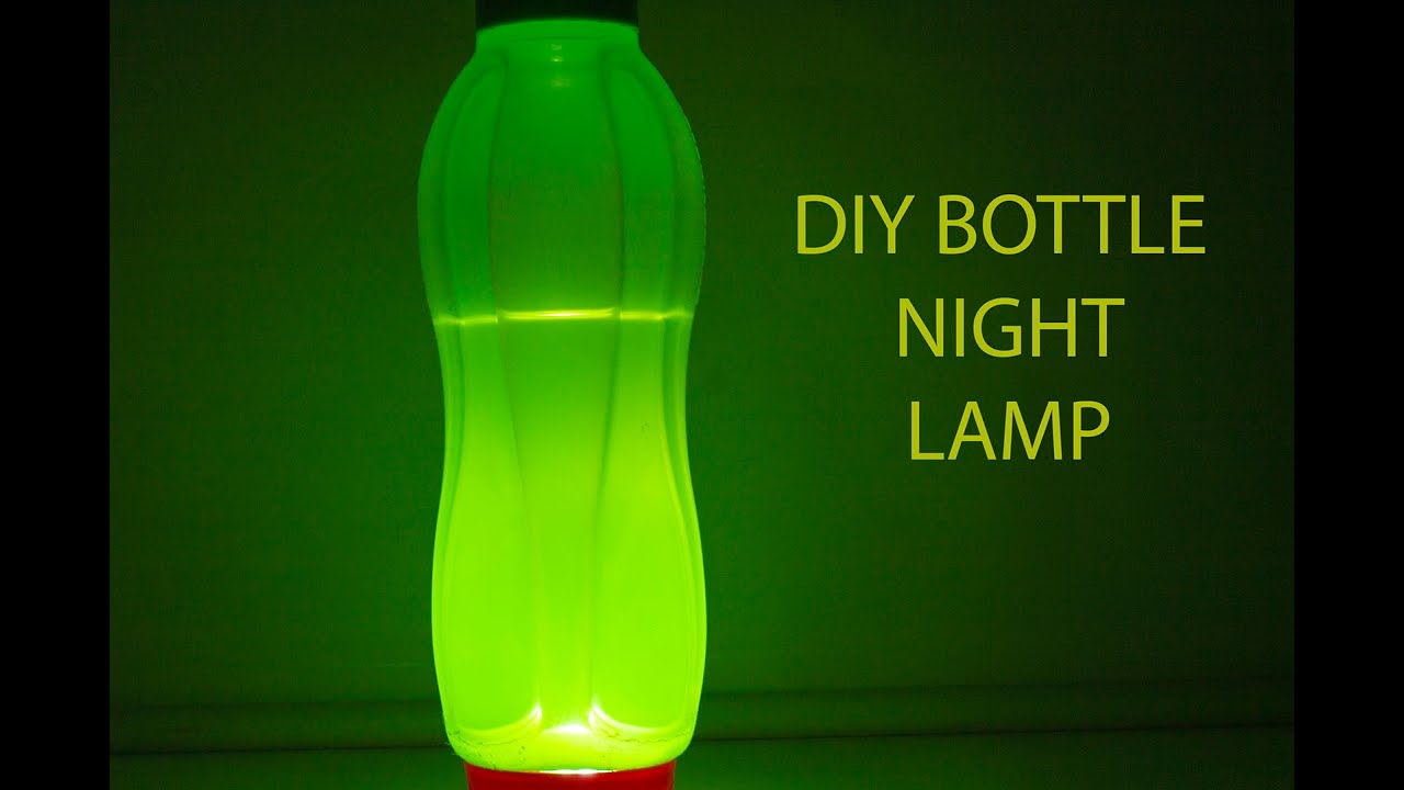 How To Make A Lamp Part - 29: How To Make Simple DIY Night Lamp (any Bottle Can Be Used) - YouTube