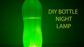 How to Make Simple DIY Night Lamp (any bottle can be used)