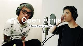 Open Arms - Journey • Arnel Pineda x Taka (One OK Rock)