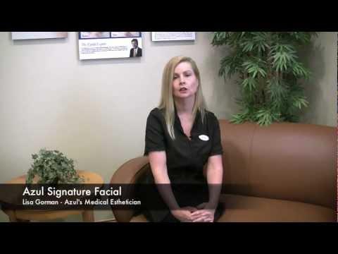 Azul Medical Esthetician Explains The Azul Signature Facial