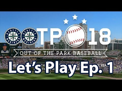 OOTP 18 - Seattle Mariners Let's Play EP. 1: Bad Contracts!