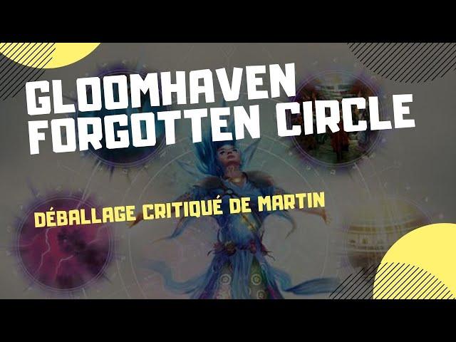 Déballage critiqué de Gloomhaven: Forgotten Circles