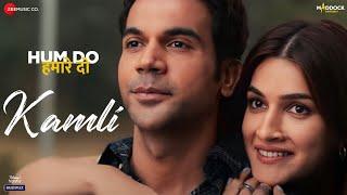 Kamli - Hum Do Hamare Do | Rajkummar, Kriti Sanon| Sachin-Jigar| Jubin Nautiyal,Divya Kumar| Shellee