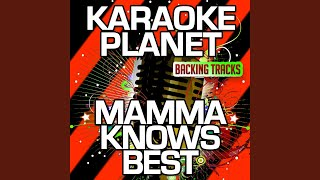 Mamma Knows Best (Karaoke Version) (Originally Performed By Jessie J.)
