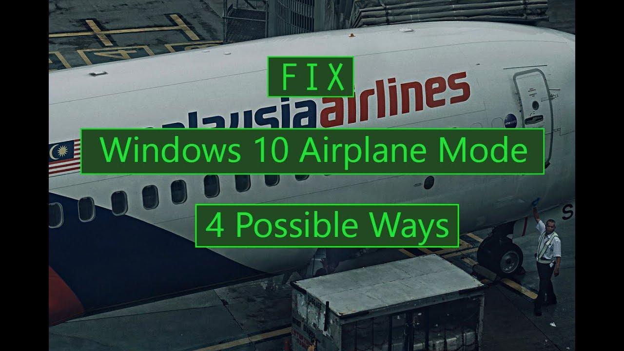 How To Turn Off Windows 10 Airplane Mode 4 Ways Youtube