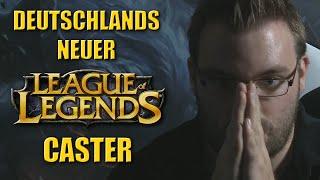 Der neue League of Legends Caster