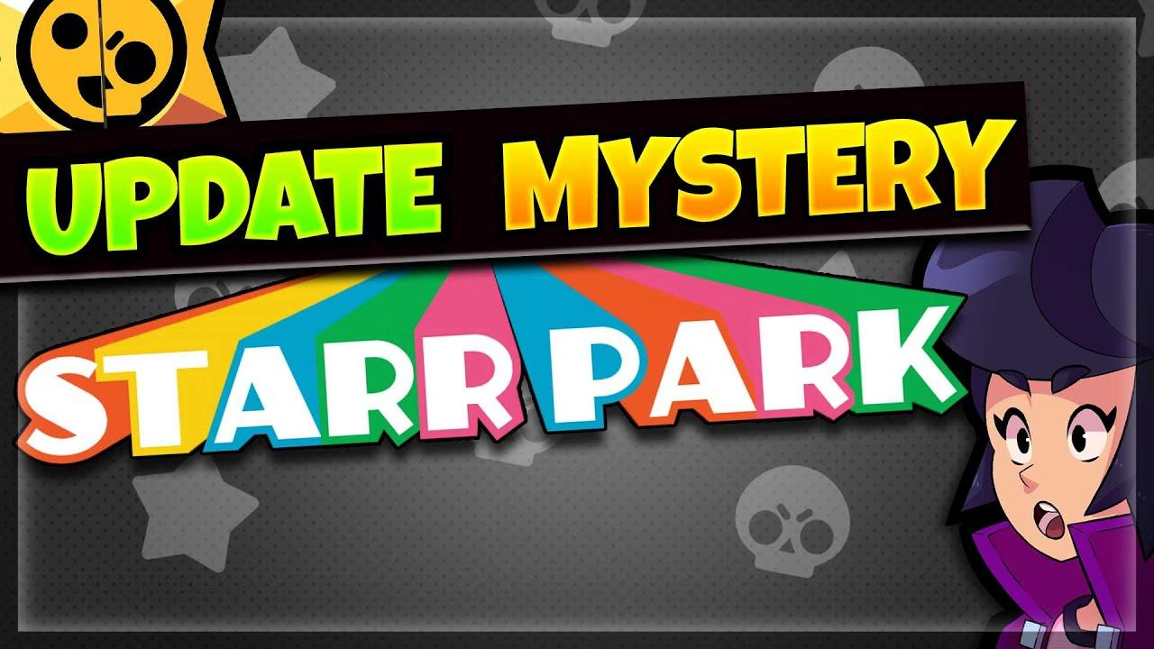 Starr Park = Brawl Stars | Update Mystery Revealed - YouTube
