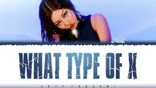 Download JESSI - 'WHAT TYPE OF X' (어떤X) Lyrics [Color Coded_Han_Rom_Eng]