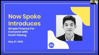 LIVE Now Spoke Webinar | Simple Finance for Everyone with Kevin Hwang