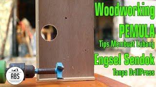Tips Membuat Lubang Engsel Sendok Tanpa Drill Press untuk Pemula