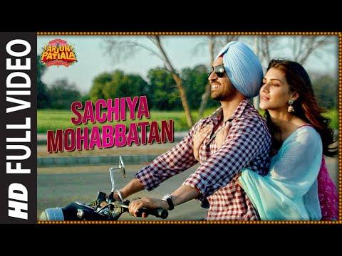 Full Song: Sachiya Mohabbatan  Arjun Patiala  Diljit Dosanjh, Kriti  Sachet Tandon  Sachin-jigar