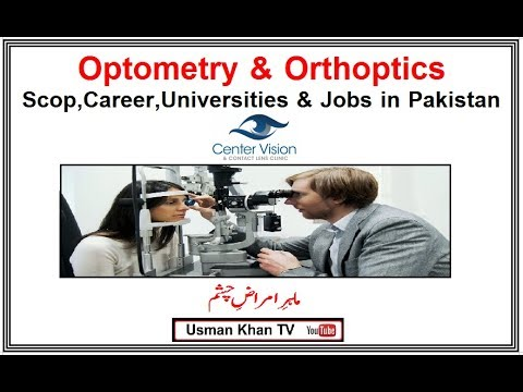 Optometry & Orthoptics in Pakistan ,Allied Health Sciences ( Your Bright Future)