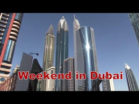 A Weekend in Dubai