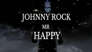 Johnny Rock - Mr Happy