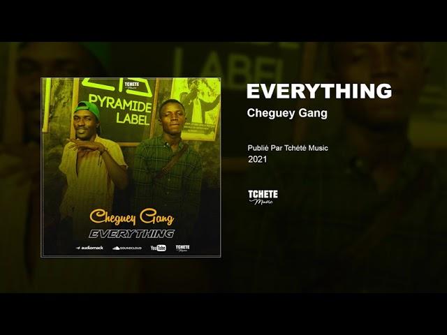 CHEGUEY GANG - EVERYTHING