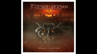 Flotsam and Jetsam - Blood in the Water (Full album) 2021