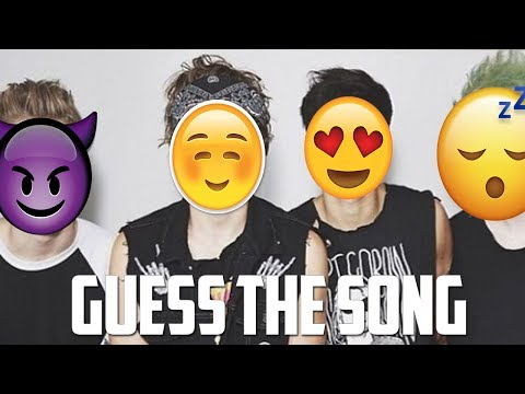 Guess The Song By The Emoji -  5SOS Edition!