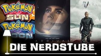 Vikings, Arrival, Pokémon Sun and Moon | Die Nerdstube - Serienjunkies.de