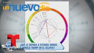 ¡El eclipse solar afectará a Trump y a Estados Unidos!   Un Nuevo Día   Telemundo