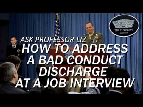 How to Address Bad Conduct Discharge in Job Interview