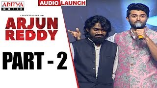 Arjun Reddy Audio Launch Part - 2 || Vijay Devarakonda || Shalini