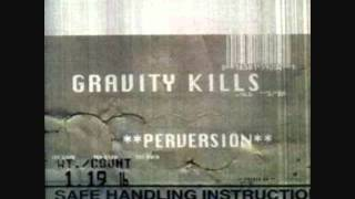 Gravity Kills - Alive - Perversion