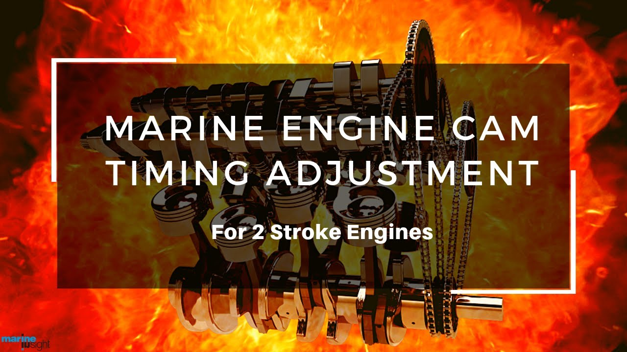 Marine 2 Stroke Engine Cam Timing Adjustment Youtube Valve Kohler Diagrams