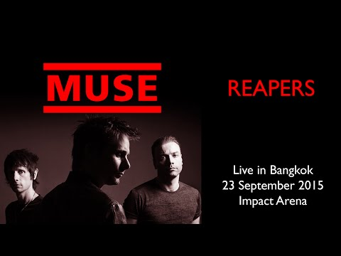 Muse - Reapers Live In Bangkok 23.09.2015