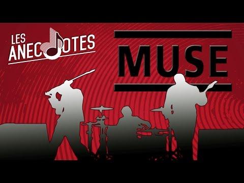 MUSE - LES ANECNOTES #1