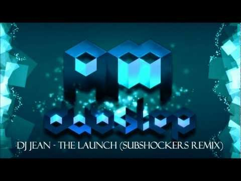 DJ Jean - The Launch (SUBshockers ITS A TRAP Remix)