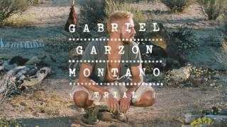 Gabriel Garzón-Montano - Trial // Jardín