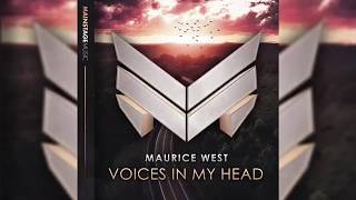 Maurice West Voices In My Head Extended Mix Free Download